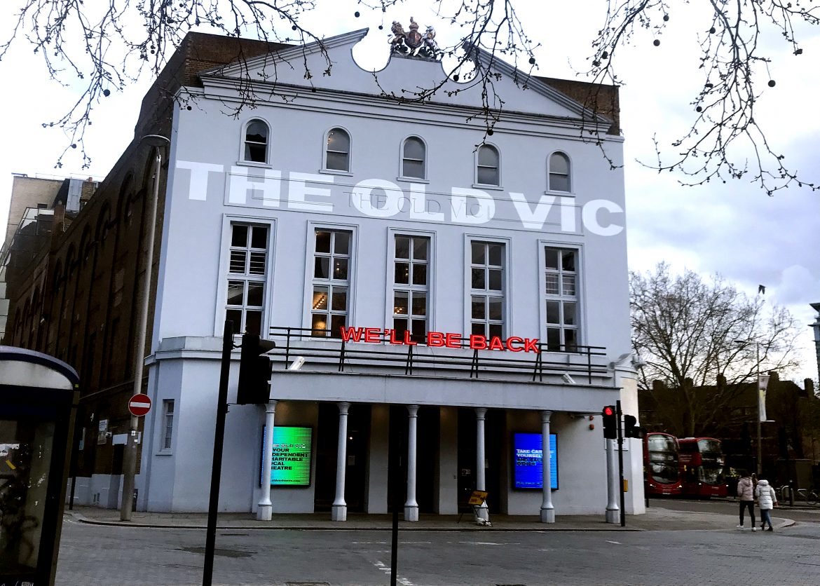 The Old Vic is closed too
